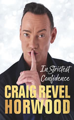 Craig Revel Horwood - In Strictest Confidence